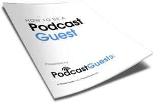 podcast guest guide